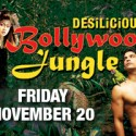 Desilicious: Bollywood Jungle on Nov 20th