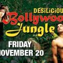 Desilicious: Bollywood Jungle on Nov 20th