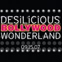 Bollywood Wonderland   September 15 2007