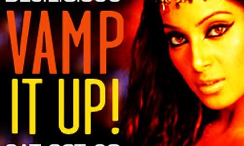 Vamp It Up!  Oct 20 2007