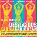 Desilicious Karma Caribbean | August 19 2005
