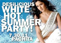 Desilicious White Hot Summer Party | July 30 2011