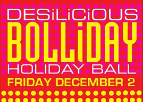 Desilicious Bolliday Holiday Ball | December 2 2011