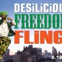 Desilicious Freedom Fling – an Outdoor Summer Dance Party | August 18 2012