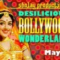 Desilicious Bollywood Wonderland | May 4 2012