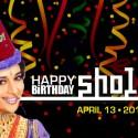 DESILICIOUS HAPPY BIRTHDAY SHOLAY | APRIL 13 2013