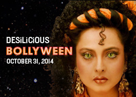 DESILICIOUS BOLLYWEEN | OCT 31, 2014