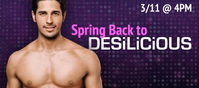 Spring Back to Desilicious | March 11, 2017