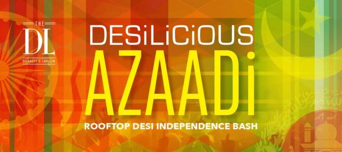 Desilicious Azaadi Saturday | 8/12 | DL Rooftop