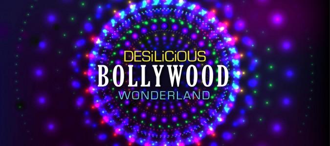 Nov 4: Desilicious Bollywood Wonderland