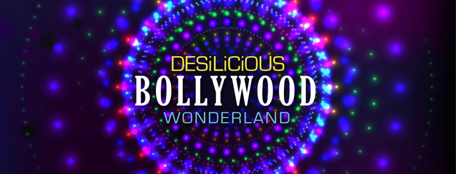 Desilicious Bollywood Wonderland on Saturday, November 4th
