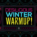 Warm Up with Desilicious on Jan 27!