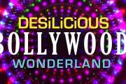 DESILICIOUS BOLLYWOOD WONDERLAND | NOV 4, 2017