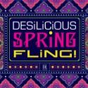 DESILICIOUS SPRING FLING | APRIL 7, 2018