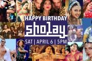 HAPPY BIRTHDAY SHOLAY! | APRIL 6 2019