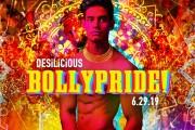 DESILICIOUS BOLLY PRIDE | JUNE 29 2019