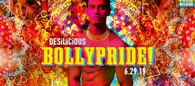 DESILICIOUS BOLLY PRIDE | JUNE 29 2019